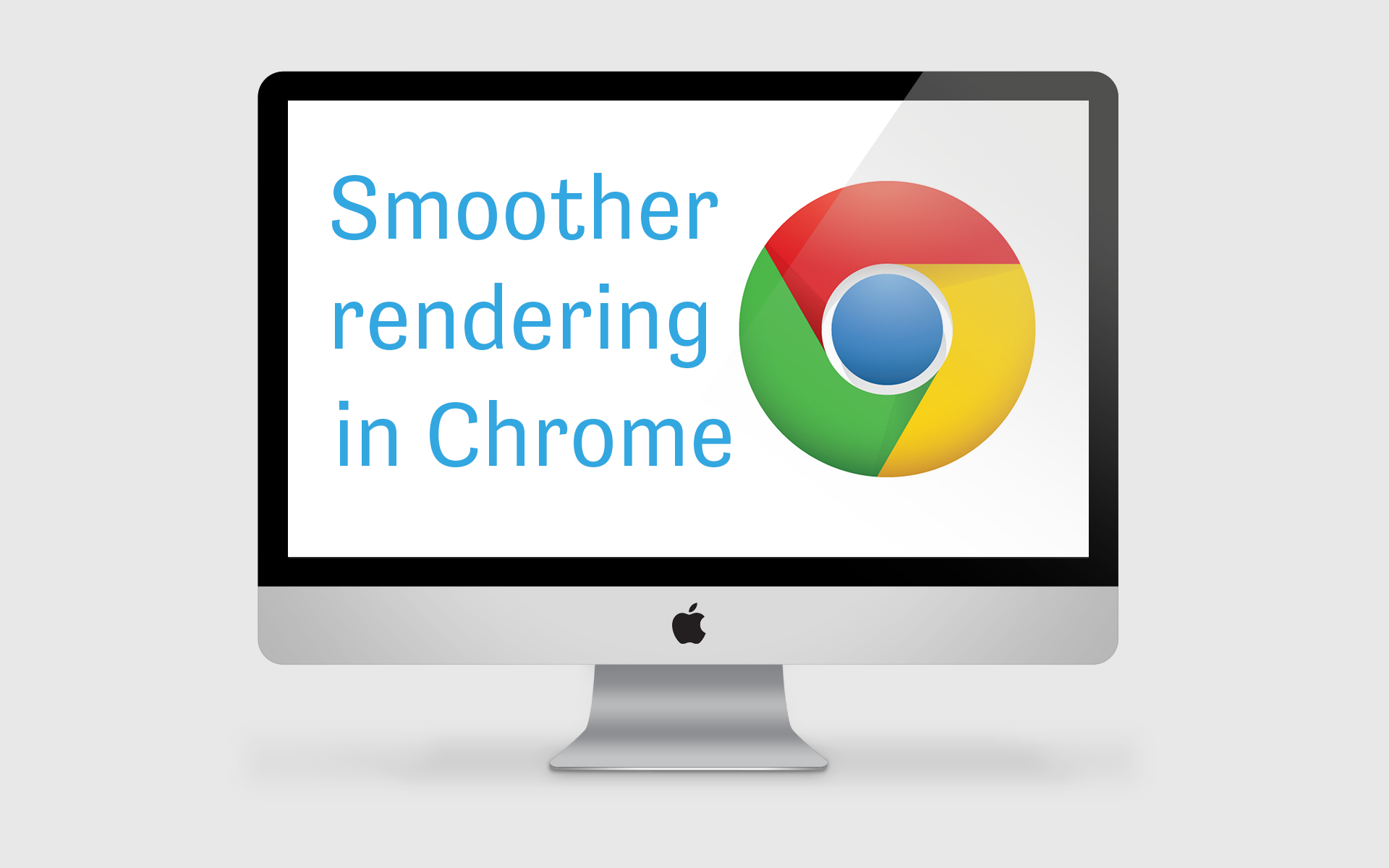 Smoother Rendering in Chrome (update)