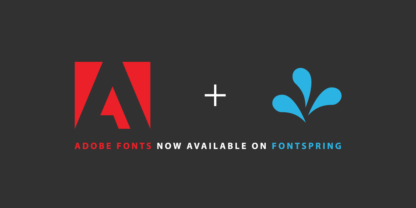 Adobe fonts now available at Fontspring.