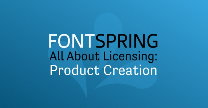 All About Licenses: Product Creation