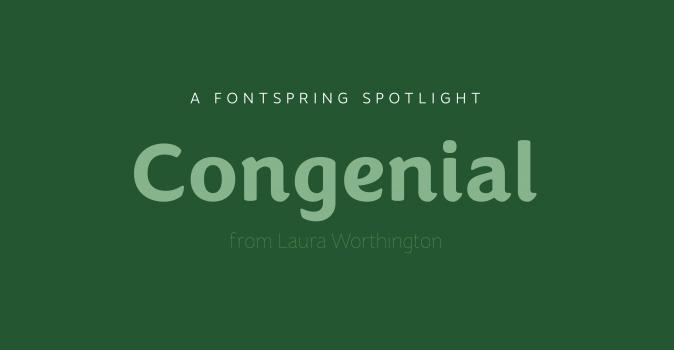 Font Spotlight: Congenial.